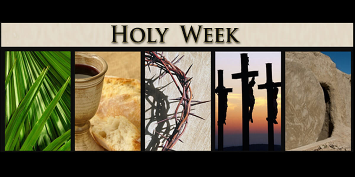 Holy Week – March/April